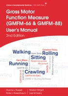 GMFM (GMFM-66 & GMFM-88) User's Manual, 2nd edition by Dianne Russell