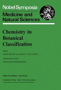 Book Chemistry in Botanical Classification: Medicine and Natural Sciences: Medicine and Natural Sciences by Bendz, Gerd