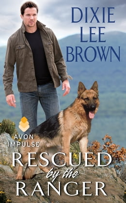Book Rescued by the Ranger by Dixie Lee Brown