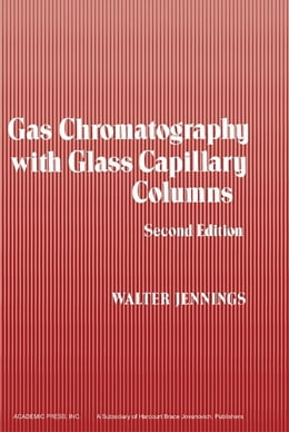Book Gas Chromatography with Glass Capillary Columns by Jennings, Walter