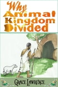 Why Animal Kingdom Divided: a Legend Story for Children 0320238c-cad6-4d36-b54d-6439f3ca605f