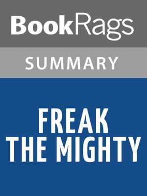 Freak the Mighty by Rodman Philbrick l Summary & Study Guide