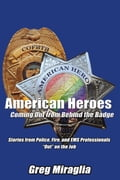 American Heroes Coming out from Behind the Badge 009b25b5-cd2b-4423-8dce-17270fcc974b