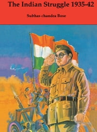 The Indian Struggle 1935-42