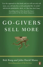 Go-Givers Sell More by Bob Burg