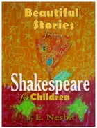 Beautiful Stories from Shakespeare: Shakespeare for Children with Colorful Illustrations (Illustrated) by William Shakespeare
