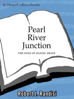 Book Pearl River Junction: The Sons of Daniel Shaye by Robert J. Randisi