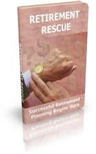 How To Retirement Rescue by Jimmy  Cai