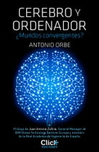 Cerebro y ordenador by Antonio Orbe