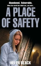 A Place of Safety by Helen Black