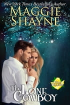 The Lone Cowboy: Book 5 by Maggie Shayne