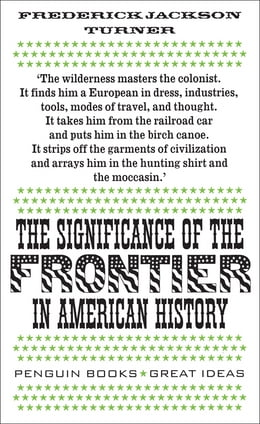 Book The Significance of the Frontier in American History by Frederick Jackson Turner