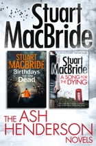 Stuart MacBride: Ash Henderson 2-book Crime Thriller Collection by Stuart MacBride
