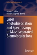 Laser Photodissociation and Spectroscopy of Mass-separated Biomolecular Ions 7a195edb-fe48-4cb2-86c3-5774448d94a4