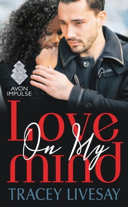 Book Love On My Mind by Tracey Livesay