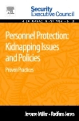 Book Personnel Protection: Kidnapping Issues and Policies: Proven Practices by Miller, Jerome