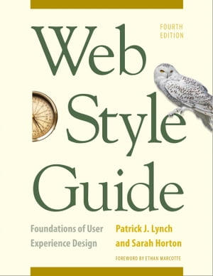 Web Style Guide,  4th Edition Foundations of User Experience Design