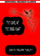 The Carl Of The Drab Coat by James Stephens