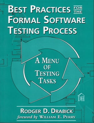 Best Practices for the Formal Software Testing Process A Menu of Testing Tasks