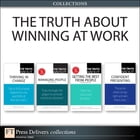 The Truth About Winning at Work (Collection) by Stephen P. Robbins