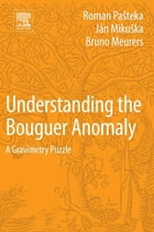 Understanding the Bouguer Anomaly: A Gravimetry Puzzle by Roman Pasteka