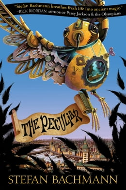 Book The Peculiar by Stefan Bachmann
