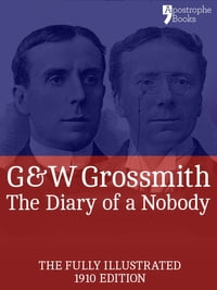 The Diary of a Nobody (Fully Illustrated): The beautifully reproduced, fully illustrated 1910…
