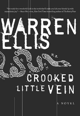 Book Crooked Little Vein: A Novel by Warren Ellis