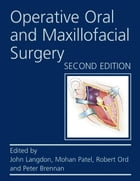 Operative Oral and Maxillofacial Surgery Second edition