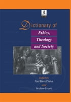 Dictionary of Ethics, Theology and Society