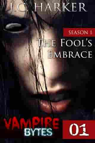 The Fool's Embrace (#1): Season 1 by J.C. Harker
