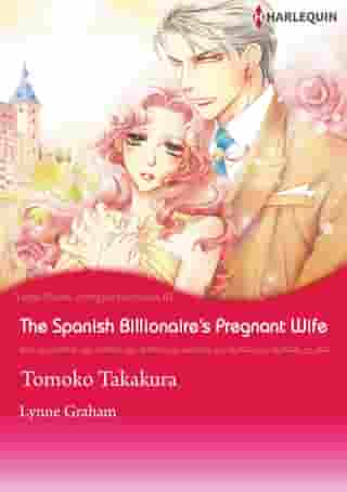 The Spanish Billionaire's Pregnant Wife (Harlequin Comics): Harlequin Comics by Lynne Graham
