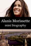 1230000242202 - eBios: Alanis Morissette Mini Biography - Buch