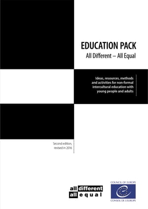 """Education Pack """"all different - all equal"""": Ideas, resources, methods and activities for non-formal intercultural education with young people and adults"""