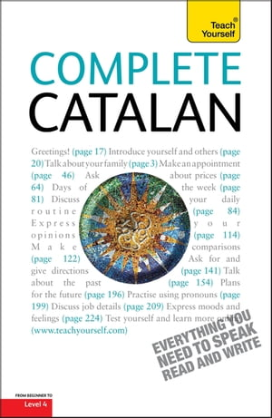 Complete Catalan Beginner to Intermediate Course Learn to read,  write,  speak and understand a new language with Teach Yourself