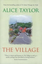 The Village by Alice Taylor