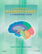 Mastering Neuroscience - E-Book: A Laboratory Guide by Roseann Cianciulli Schaaf, PhD, OTR/L