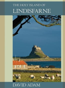 Book Holy Island of Lindisfarne, The by David Adam