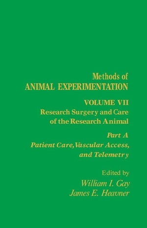 Research Surgery and Care of the Research Animal: Patient Care,  Vascular Access,  and Telemetry