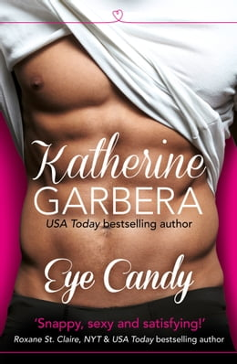 Book Eye Candy by Katherine Garbera