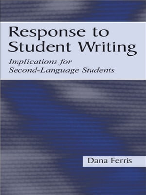 Response To Student Writing Implications for Second Language Students