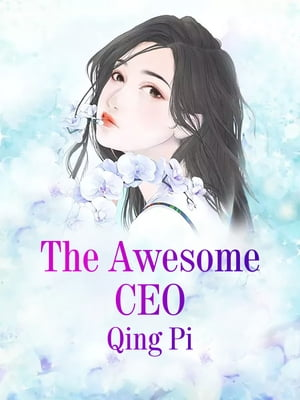 The Awesome CEO: Volume 3