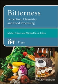 Bitterness: Perception, Chemistry and Food Processing