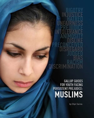 Gallup Guides for Youth Facing Persistent Prejudice Muslims