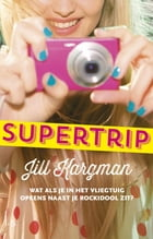 Supertrip by Jill Kargman