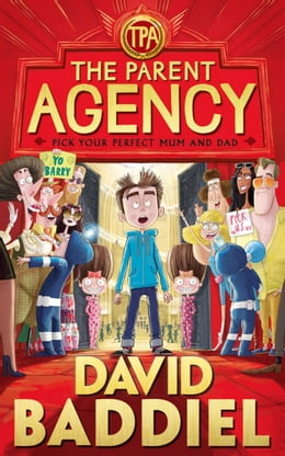 Book The Parent Agency by David Baddiel