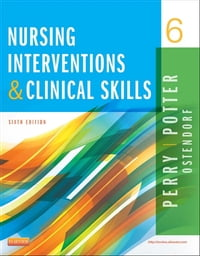 Nursing Interventions & Clinical Skills - E-Book
