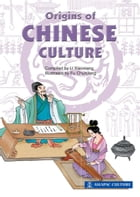 Origins of Chinese Culture by Li Xiaoxiang