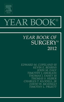 Book Year Book of Surgery 2012 - E-Book by Edward M. Copeland III, MD