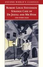 Strange Case of Dr Jekyll and Mr Hyde and Other Tales Cover Image